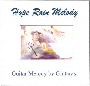 """CD Gintaras Jakelis """"Vilties lietaus melodija"""""""